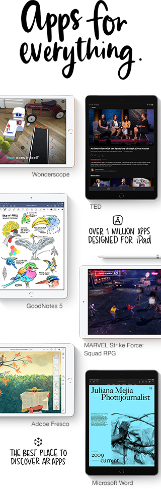 Take advantage of over one million apps just for iPad on the App store.