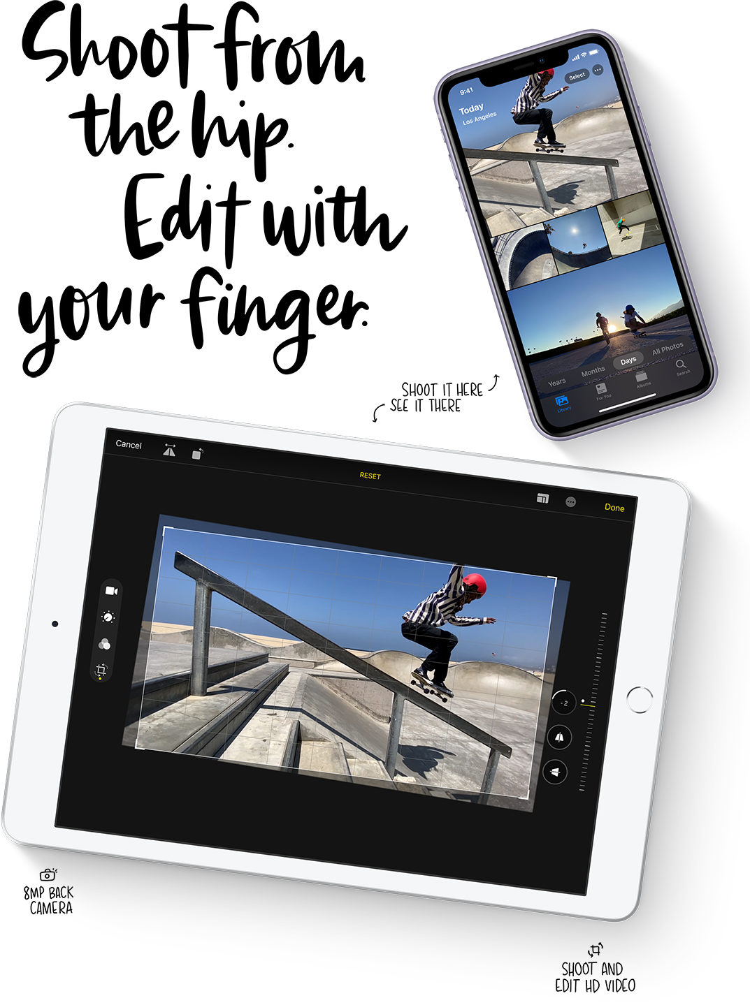 Enhance and edit photos even more easily on iPad 8, no matter where the photo was taken.