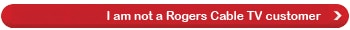I am not a Rogers TV customer