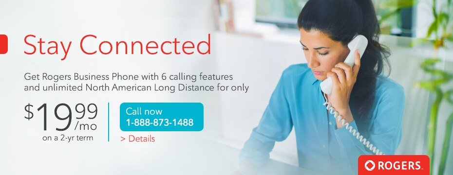 Stay Connected for less, Get Rogers Business Phone for only $10 per month per line