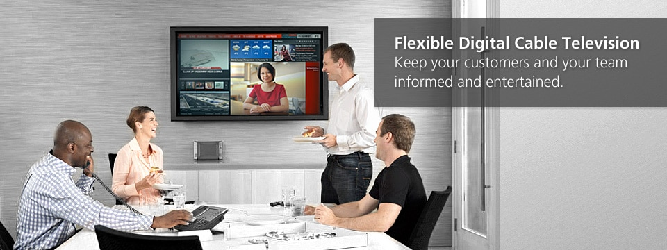 Keep your customers and staff informed and entertained with flexible digital cable television